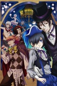 Темный дворецкий: Глава о цирке [ТВ-3] / Kuroshitsuji: Book of Circus